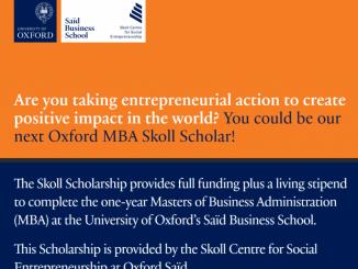 Skoll MBA Scholarship in Social Entrepreneurship at the University of oxford's Saïd Business School